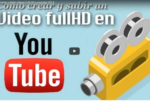 Como editar videos con buena calidad (Full HD) para youtube