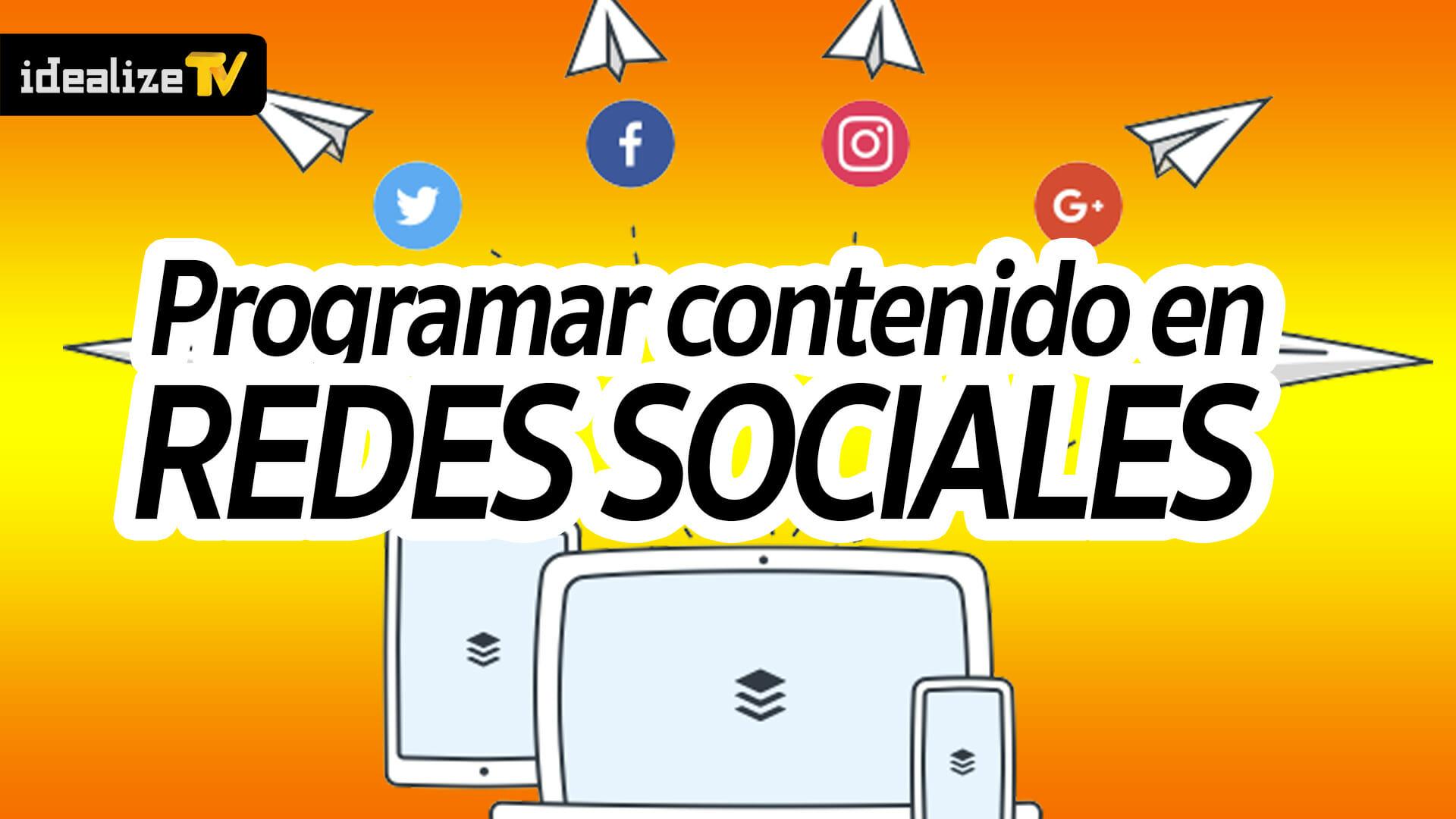 Programar/automatizar contenido en nuestras redes sociales