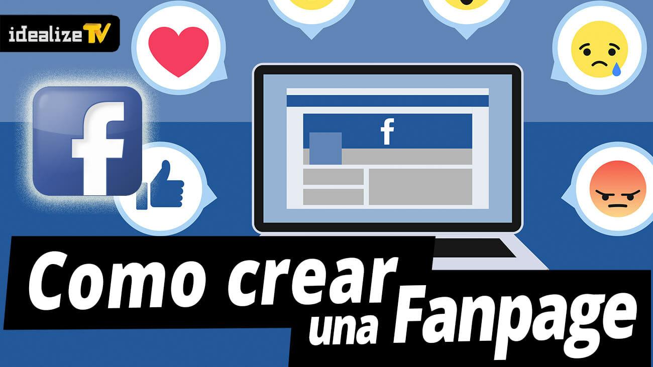 Como Crear una Fanpage de Facebook 2017