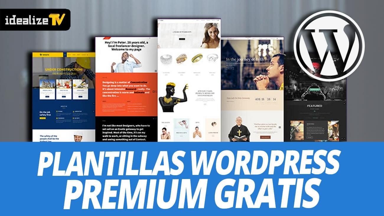PLANTILLAS WORDPRESS PREMIUM ( DESCARGAR GRATIS ) | Idealize TV