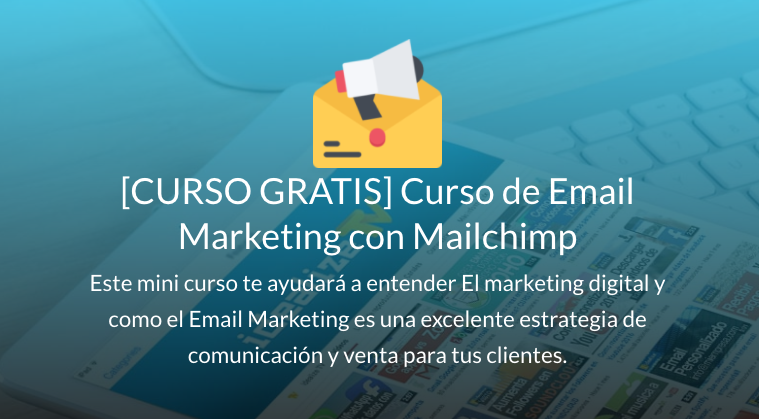 Curso Basico de Email Marketing con Mailchimp GRATIS